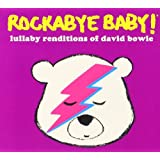 Rockabye Baby! Lullaby Renditions of David Bowie