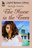 img - for The House In The Trees (LIN) (Linford Romance Library) book / textbook / text book
