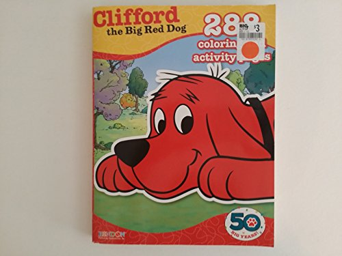 Clifford the Big Red Dog 288 Coloring and Activity Pages (Clifford The Big Red Dog Coloring Pages)
