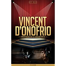 Vincent D'Onofrio Unauthorized & Uncensored (All Ages Deluxe Edition with Videos)