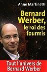 Bernard Werber, le roi des fourmis par Martinetti