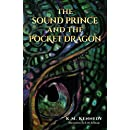 The Sound Prince and the Pocket Dragon (The Sound Prince Series Book 1)