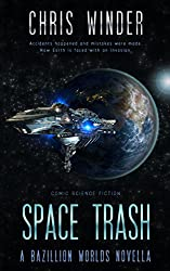 Space Trash: A Bazillion Worlds Novella