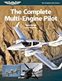 The Complete Multi-Engine Pilot (Complete Pilot Series, The)