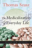 Medicalization of Everyday Life: Selected Essays