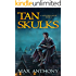Tan Skulks (A Wielders Novel Book 1)