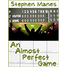 An Almost Perfect Game