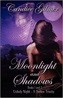 Moonlight and Shadows: Books 1 and 2