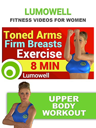 Fitness Videos for Women: Toned Arms, Firm Breasts Exercise - Upper Body Workout