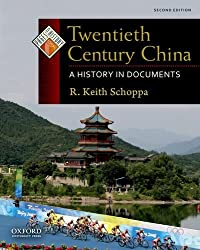 Twentieth Century China: A History in Documents (Pages from History)