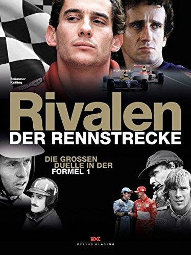 Rivalen der Rennstrecke: Die großen Duelle in der Formel 1