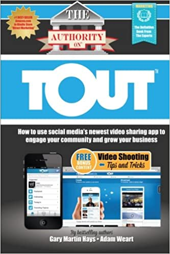 The Authority On Tout: How to Use Social Media's Newest Video