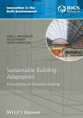 Sustainable Building Adaptation: Innovations in Decision-making (Innovation in the Built Environment) by Wiley-Blackwell