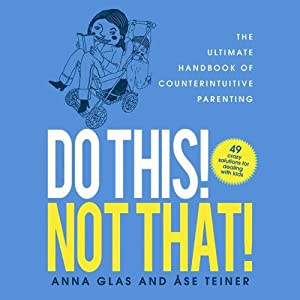 Do This! Not That! Audiobook