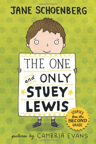 The One and Only Stuey Lewis: Stories from the Second Grade -