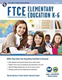 FTCE Elementary Education K-6 Book + Online (FTCE Teacher Certification Test Prep) by Rhonda Atkinson PhD (2016-06-28)