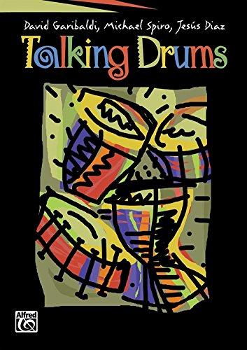 Talking Drums: David Garibaldi, Michael Spiro, Jesus Diaz [Instant Access]