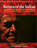 img - for Return of the Indian: Conquest and Revival in the Americas by Phillip Wearne (1996-09-23) book / textbook / text book