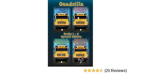 Amazon school is a nightmare quadzilla books 1 4 special amazon school is a nightmare quadzilla books 1 4 special edition ebook raymond bean kindle store fandeluxe Choice Image