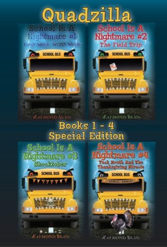 Amazon school is a nightmare quadzilla books 1 4 special school is a nightmare quadzilla books 1 4 special edition by fandeluxe Choice Image