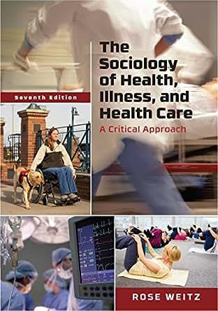 Sociology of Health, Healing, and Illness