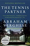 The Tennis Partner, Abraham Verghese, 0062116398