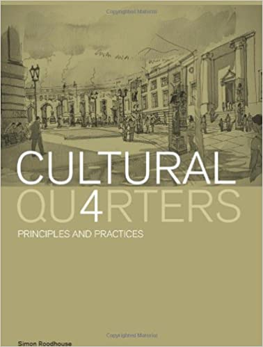 Cultural Quarters: Principles and Practice