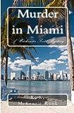 Murder in Miami, Kathy McKenzie-Runk, 1456380087