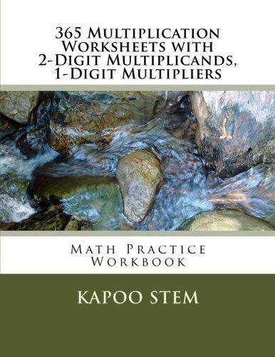 365 Multiplication Worksheets with 2-Digit Multiplicands, 1-Digit ...