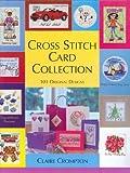 Cross Stitch Card Collection: 101 Original Designs