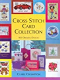 Cross Stitch Card Collection, Claire Compton, 0715315838