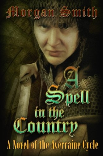 A Spell in the Country: A Novel of the Averraine Cycle