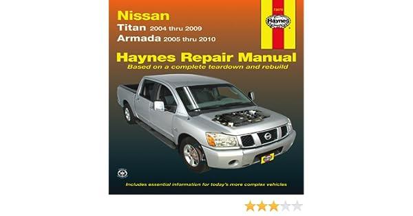 haynes repair manual nissan titan models 2004 2009 and armada 2005 rh amazon com 2004 nissan titan owner's manual 2004 nissan titan repair manual download
