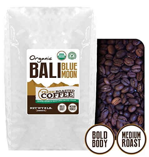 5 Lb. Bag, Bali Blue Moon Organic, Rain Forest Alliance, Whole Bean coffee, Fresh Roasted Coffee LLC.