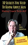 10 Secrets You Need To Know About Men: Dating Coach Tells...