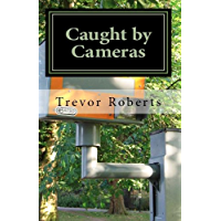 Caught by Cameras (English Edition)