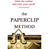 The Paperclip Method: The No-Outline Novel Writing Workbook