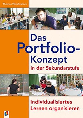 Das Portfolio-Konzept in der Sekundarstufe: Individualisiertes Lernen organisieren