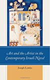img - for Art and the Artist in the Contemporary Israeli Novel book / textbook / text book