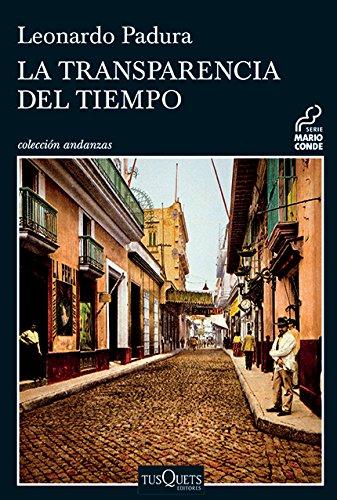 La transparencia del tiempo (Spanish Edition)