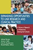img - for Expanding Opportunities to Link Research and Clinical Practice: A Volume in Research in Professional Development Schools book / textbook / text book