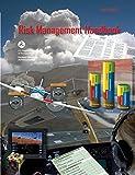 Risk Management Handbook: FAA-H-8083-2 (FAA Handbooks)