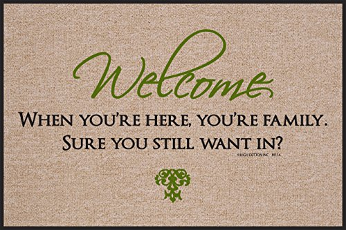 High Cotton Doormat - Welcome, When You're Here, You're (Family Welcome Door Mat)