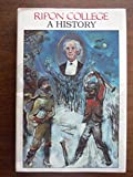 Ripon College, a History, Ashley, Robert and Miller, George H., 0929331044