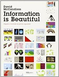 Information is beautiful. Capire il mondo al primo sguardo