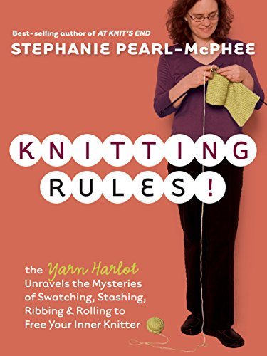 Knitting Rules!: The Yarn Harlot's Bag of Knitting ()