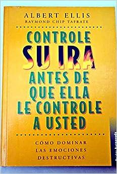 Controle Su IRA Antes de Que Ella Le ... (Autoayuda / Self-Help)