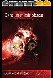 L'Onde, Tome 4 - Dans un miroir obscur (La série de L'Onde)
