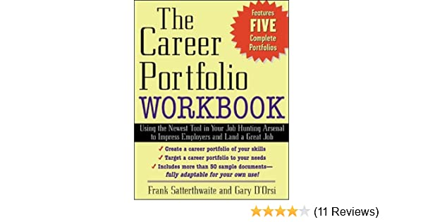 The Career Portfolio Workbook Using The Newest Tool In Your Job