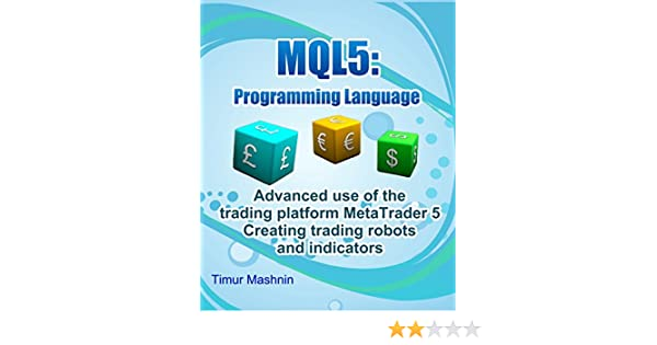MQL5 programming language: Advanced use of the trading
